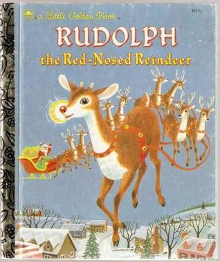 Rudolph the Red-Nosed Reindeer by Barbara Shook Hazen