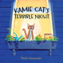 Kamie Cat's Terrible Night by Sheila Hamanaka