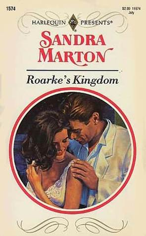 Roarke's Kingdom by Sandra Marton