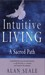 Intuitive Living by Alan Seale