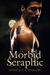Morbid Seraphic by S.K. Whiteside