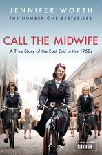 Call the Midwife - Jennifer Worth