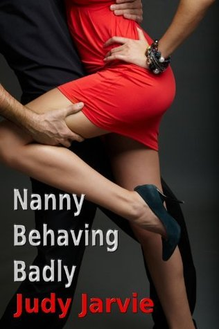 Nanny Behaving Badly