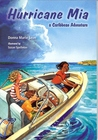 Hurricane Mia, a Caribbean Adventure by Donna Marie Seim