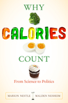 Why Calories Count: From Science to Politics