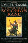 The Savage Tales of Solomon Kane by Robert E. Howard