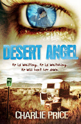 Desert Angel by Charlie Price