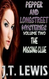 The Missing Clue (Pepper and Longstreet, #2)