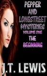 The Beginning (Pepper and Longstreet, #1)