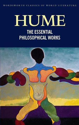 The Essential Philosophical Works by David Hume