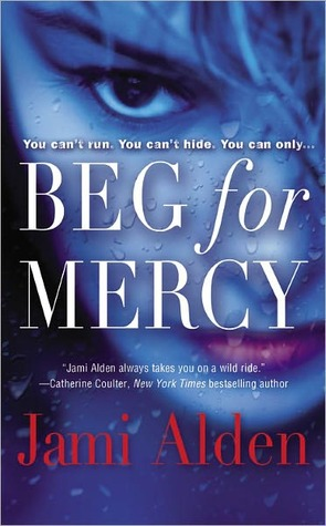 Beg for Mercy by Jami Alden