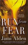 Run from Fear (Trilogy, #3)
