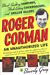 Roger Corman: Blood-Sucking Vampires, Flesh-Eating Cockroaches, and Driller Killers