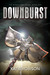 Downburst (The Windstorm Se...