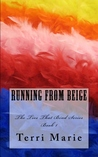 Running from Beige (The Ties That Bind #1)