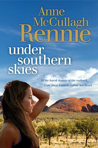 Under Southern Skies by Anne McCullagh Rennie