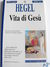 Vita di Gesù by Georg Wilhelm Friedrich Hegel