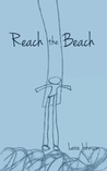 Reach the Beach by Lara  Johnson