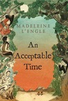 An Acceptable Time (The Time Quintet, #5 )