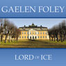 Lord of Ice by Gaelen Foley