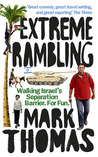 Extreme Rambling: Walking Israel's Separation Barrier. For Fun.