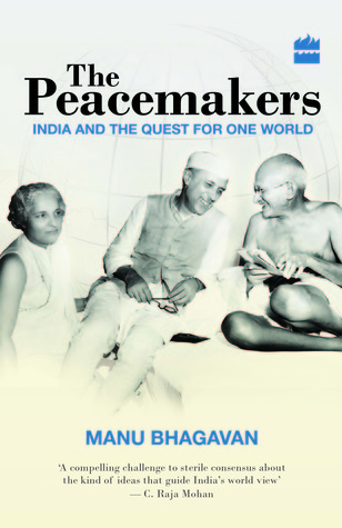 The Peacemakers by Manu Bhagavan