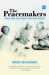 The Peacemakers: India and ...