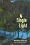 A Single Light