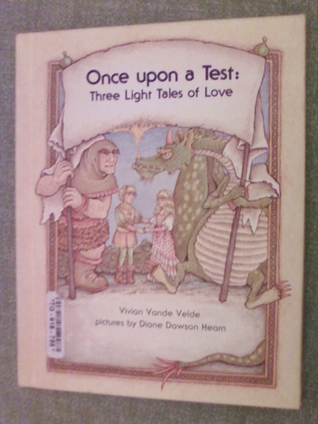 Once Upon a Test by Vivian Vande Velde
