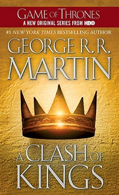 Clash of Kings by George R.R. Martin