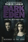 Eve of Destruction (Dark Eden, #2)