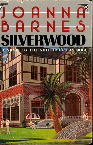Silverwood by Joanna Barnes
