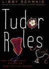 Tudor Rules: How Anne Boleyn Helped Me Survive High School