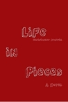 Life in Pieces by Christopher Profeta