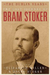 The Lost Journals of Bram Stoker: The Dublin Years. Edited by Dacre Stoker & Elizabeth Miller