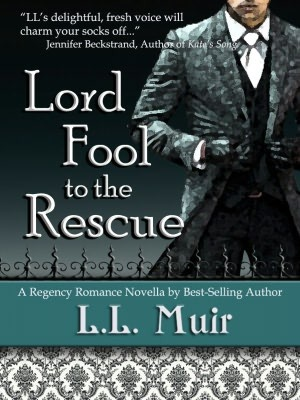 Lord Fool to the Rescue by L.L. Muir