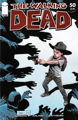 The Walking Dead Issue #50 by Robert Kirkman
