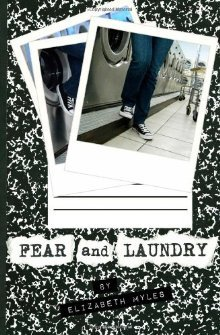 Fear And Laundry by Elizabeth Myles