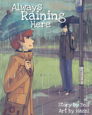 Always Raining Here by Bell