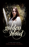 Golden Blood (Time Spirit Trilogy, #1)