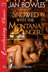 Snowed In with the Montana Ranger (All-American Heroes # 1)