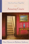 Amazing Gracie (Tales from Grace Chapel Inn, #27)