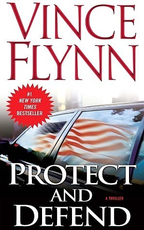 Protect And Defend (Mitch Rapp #8)