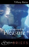 Immersed in Pleasure by Tiffany Reisz