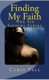 Finding My Faith (Six Saviors #2)