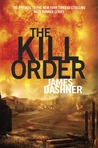 The Kill Order (Maze Runner, #0)