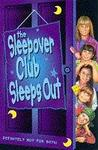 The Sleepover Club Sleeps Out (The Sleepover Club, #9)