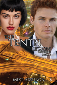 The Tenth Legion by Mike Arsuaga