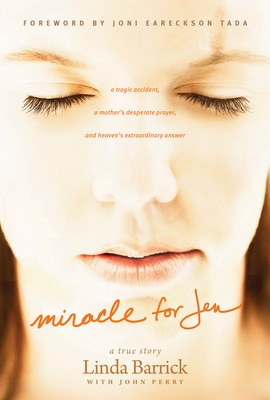 Miracle For Jen by Linda Barrick