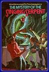 The Mystery of the Singing Serpent (Alfred Hitchcock and The Three Investigators, #17)